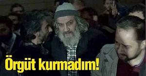 Mirzabeyoğlu: Örgüt kurmadım