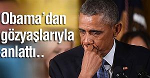 Obama, gözyaşlarıyla anlattı...