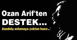 Ozan Arif'ten Destek...