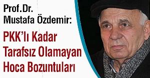 'PKK'lı Kadar Tarafsız Olamayan Hoca Bozuntuları'