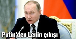 Putin'den Lenin çıkışı