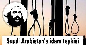 Suudi Arabistan'a idam tepkisi büyüyor