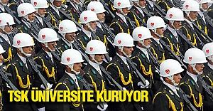 TSK Kendi Üniversitesini Kuruyor...