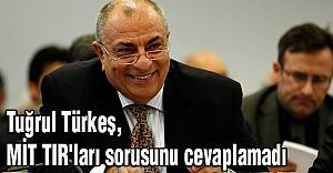 Tuğrul Türkeş, MİT TIR'ları sorusunu cevaplamadı