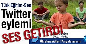 Türk Eğitim-Sen'in Twitter Eylemi Ses Getirdi