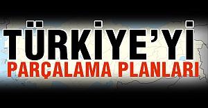 Türkiye'yi Parçalama Palanları