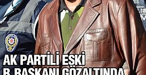 AKP'li eski belediye başkanı gözaltında
