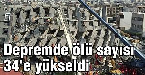 Depremde ölü sayısı 34'e yükseldi