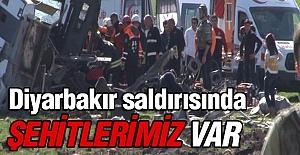 Diyarbakır'daki bombalı saldırıda şehitlerimiz var!