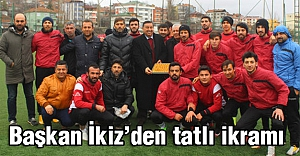 Havza'da Başkan İkiz'den  futbolculara tatlı ikramı...