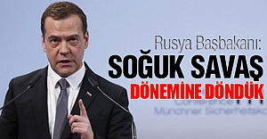 Medvedev: Soğuk Savaş dönemine döndük
