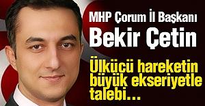 MHP Çorum İl Başkanı Çetin, Teşkilatların Kapanmasına Tepki Gösterdi