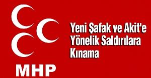 MHP'den Yeni Şafak ve Akit'e Yönelik Saldırılara Kınama