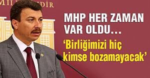 MHP Erdoğan: MHP Her Zaman Var Oldu...