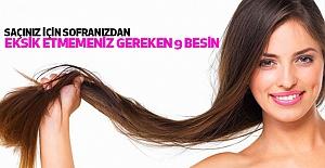 Saçınız için sofranızdan eksik etmemeniz gereken 9 besin