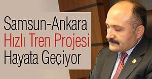 Samsun-Ankara Hızlı Tren Projesi  Hayata Geçiyor