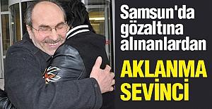 Samsun'da Gözaltına Alınanların Aklanma Sevinci