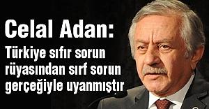 MHP'li Adan: 'Türkiye 'Sıfır Sorun' Rüyasından Uyanmıştır'