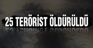 25 terörist öldürüldü