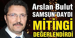 Arslan Bulut, Akşener'in Samsun Mitingini Değerlendirdi