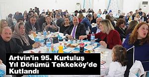 Artvin'in 95. Kurtuluş Yıl Dönümü Tekkeköy'de Kutlandı