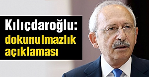 Kılıçdaroğlu: Tüm dokunulmazlıkları kaldıralım