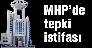 MHP'de 'Tepki' İstifası