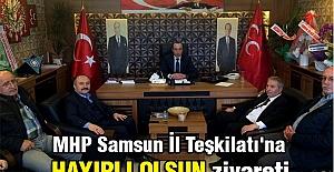 MHP Samsun İl Teşkilatı'na Önemli Ziyaret