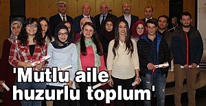 'Mutlu aile huzurlu toplum'