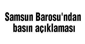 Samsun Barosu'ndan basın açıklaması