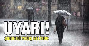 Şiddetli yağış uyarısı!