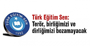 Türk Eğitim Sen'den birlik mesajı