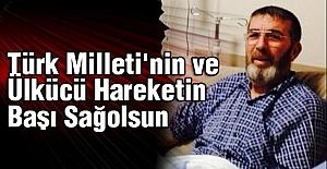 Türk Milleti'nin ve Ülkücü Hareketin Başı Sağolsun