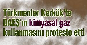 Türkmenlerden Kimyasal Gaz Protestosu
