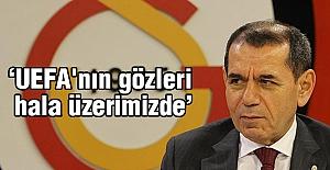 'UEFA'nın gözleri hala üzerimizde'
