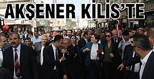 Akşener'e Kilis'te coşkuyla karşılandı