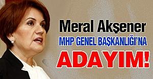Akşener: İlan Ediyorum, MHP Genel Başkanlığına Adayım