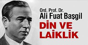 Ali Fuat Başgil'e Göre 'Din ve Laiklik'