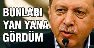 Erdoğan'dan önemli İddia!