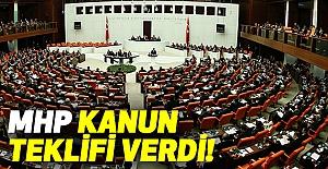 MHP Kanun Teklifi Verdi