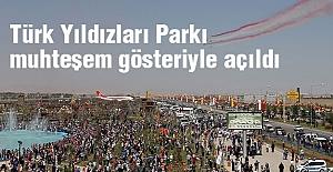 Türk Yıldızları Parkı  gösteriyle açıldı