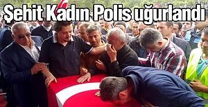 Kastamonu, kadın şehit polisini uğurladı