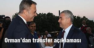 Orman'dan transfer açıklaması