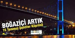 15 Temmuz Şehitler Köprüsü Olluyor