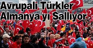 Avrupalı Türkler Almanya'yı Sallıyor