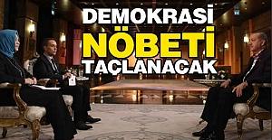 Erdoğan 'Demokrasi Nöbeti' ni Taçlandıracak