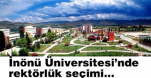 İnönü Üniversitesi'nde rektörlük seçimi...