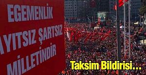 Kılıçdaroğlu'ndan Taksim Bildirisi...