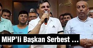 MHP'li Belediye Başkanı Serbest Bırakıldı