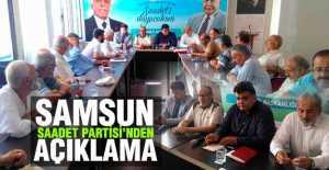 Samsun Saadet Partisi'nden Açıklama